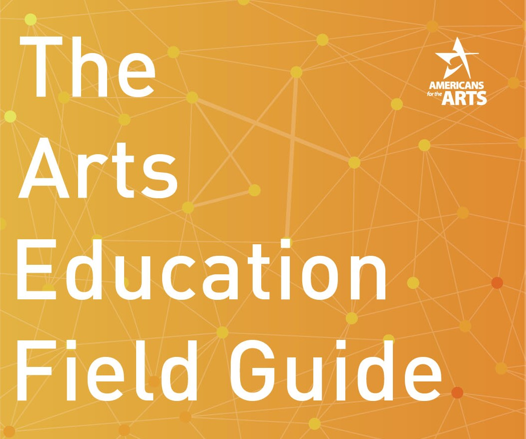 Image: The Arts Education Field Guide